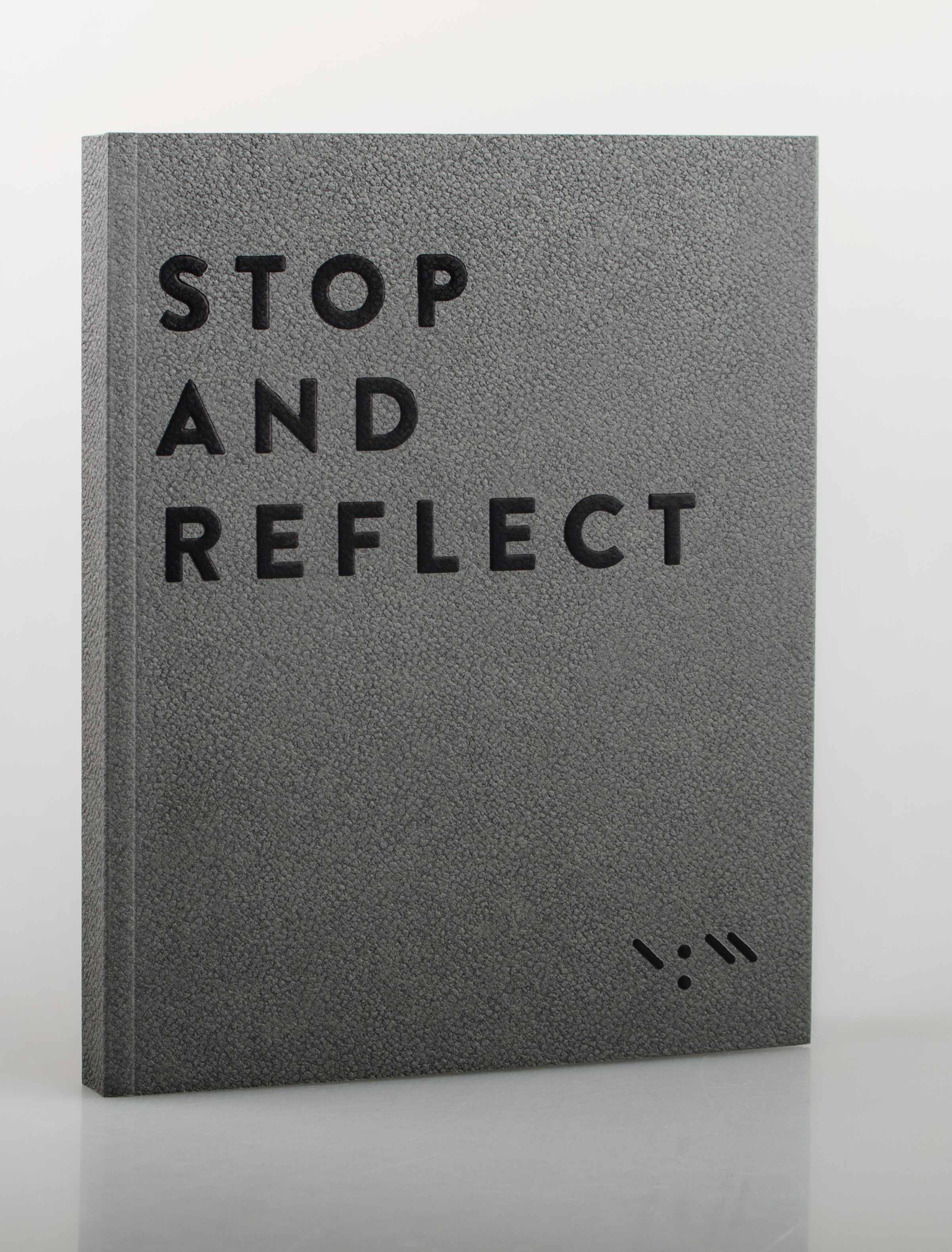 Notizbuch Stop and Reflect